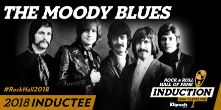 THE MOODY BLUES TO BE INDUCTED INTO THE ROCK & ROLL HALL OF FAME